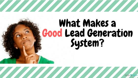 Good Lead Generation System